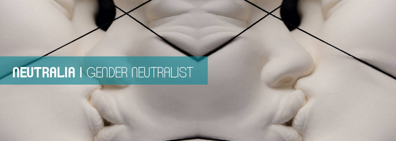 Neutralia - The Gender Neutralist