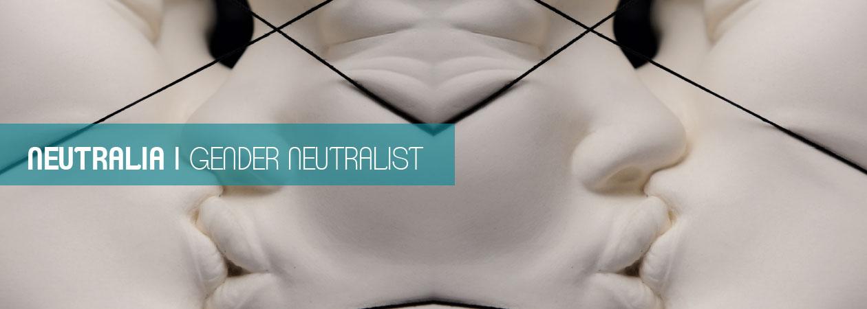 Neutralia - The Gender Neutralist