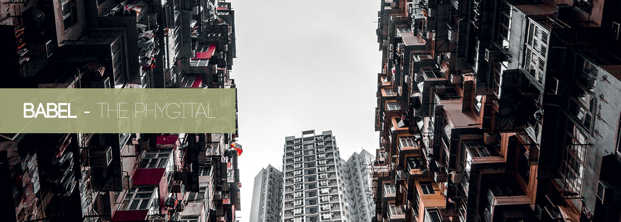Babel – The Phygital