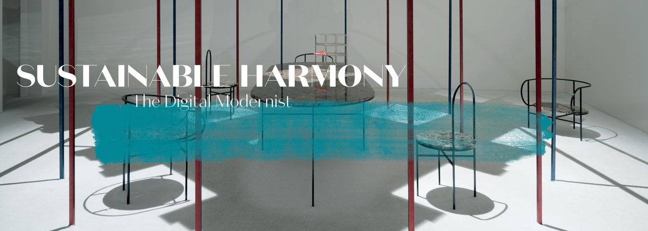 Sustainable Harmony - The Digital Modernist